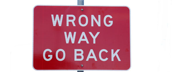 wrong-way-go-back-sign-600x250